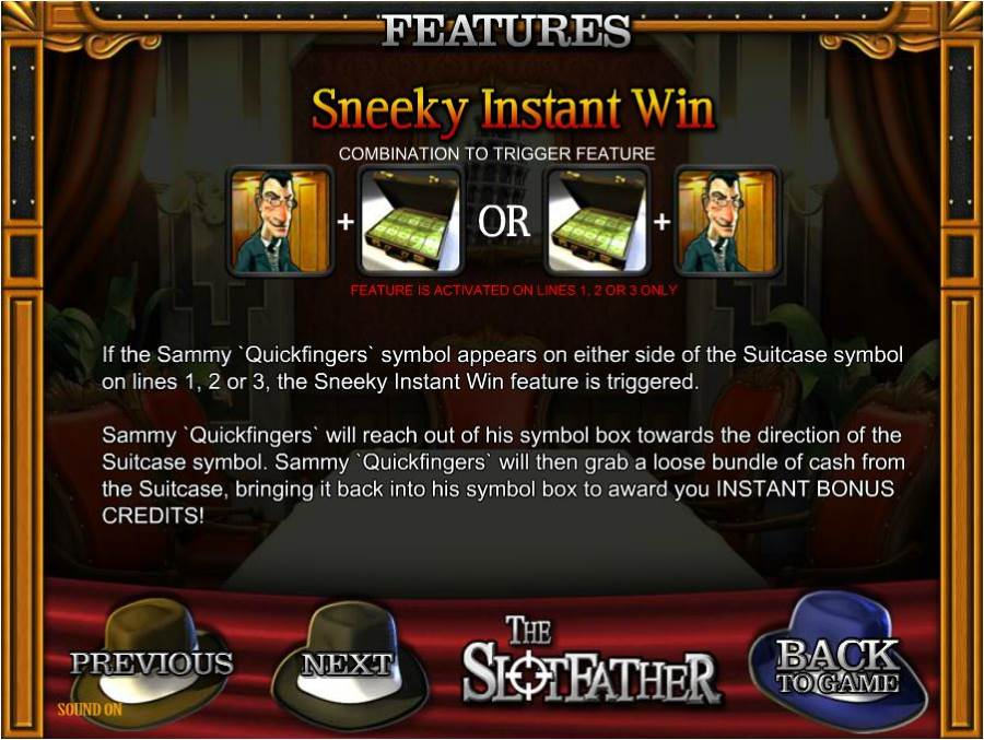 The Slotfather Sneeky Instant Win