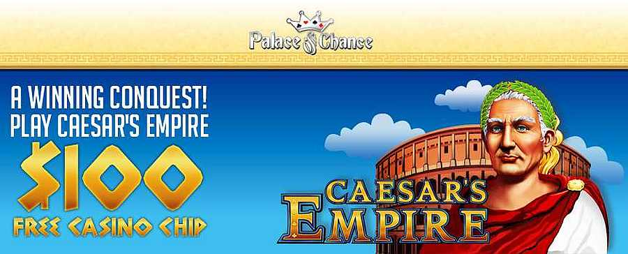 Palace of Chance No Deposit Code: EMPIRE100