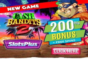 Slots Plus Cash bandits 2 Bonus Codes