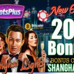 Slots Plus Casino Shanghai Lights free spins