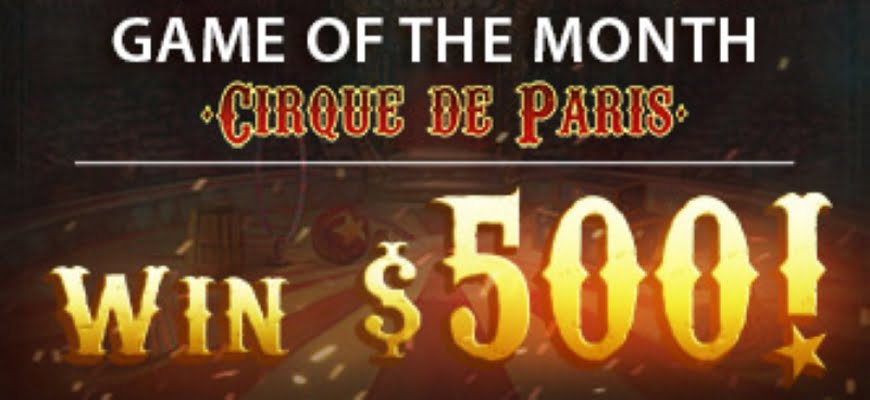 Win a Day Cirque de Paris Bonus Code